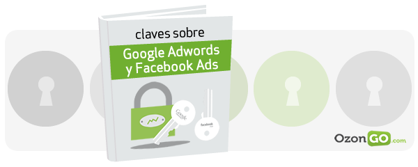 ebook gratis: Claves sobre Google Adwords y Facebook Ads