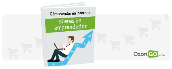 Cómo vender en Internet si eres un emprendedor