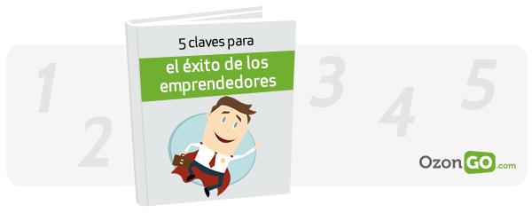 5 claves para el éxito de los emprendedores